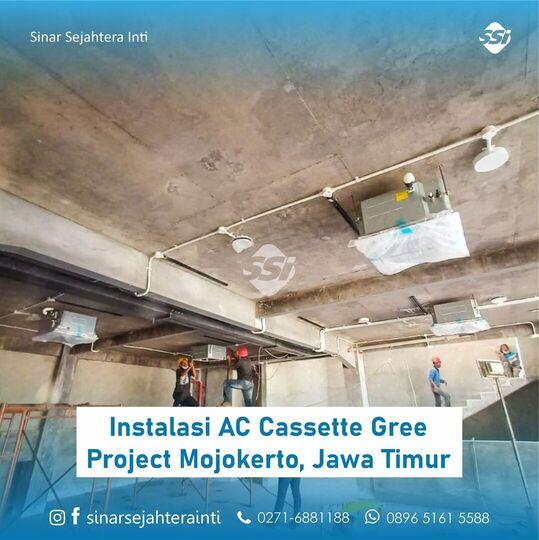 Instalasi AC Cassette Gree Project Mojokerto Jawa Timur