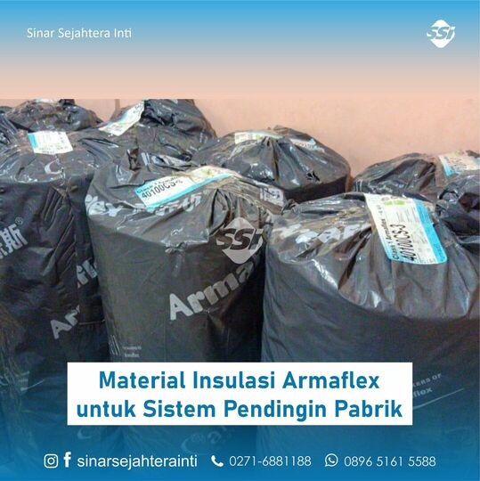 Material Insulasi Armaflex untuk Sistem Pendingin Pabrik
