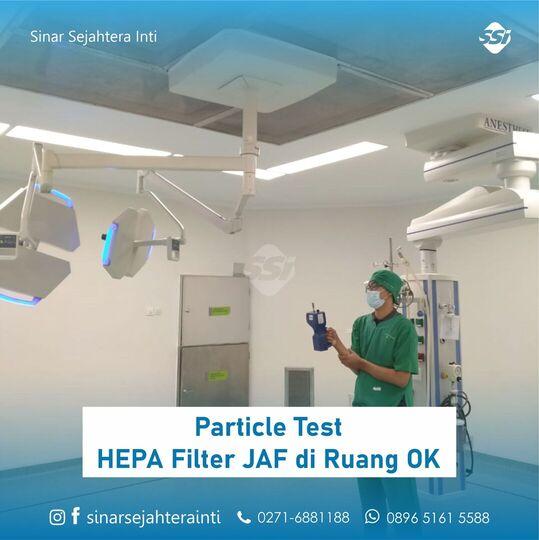 Particle Test / Uji Partikel HEPA Filter JAF (Japan Air Filter) di Ruang OK