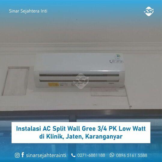 Instalasi AC Split Wall Gree 3/4 PK Low Watt di Klinik Karanganyar